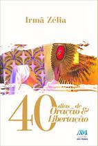 Livro - 40 dias de oração e libertação -