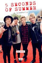 Livro - 5 Seconds of Summer — A biografia -