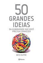 Livro - 50 grandes ideias da humanidade que você precisa c -
