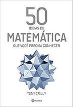 Livro - 50 ideias de matemática que você precisa conhecer -