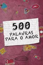 Livro - 500 palavras para o amor - Viseu -