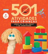 Livro - 501 atividades para crianças longe da TV, do tablet e do smartphone -