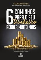 Livro - 6 caminhos para seu dinheiro render muito mais -