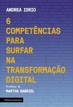 Livro - 6 competências para surfar na transformação digital -