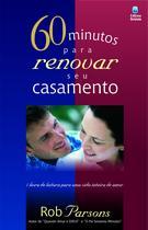 Livro - 60 minutos para renovar seu casamento -