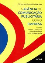Livro - A Agência De Comunicação Publicitária Como Empresa -
