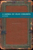 Livro - A agenda do velho comunista -