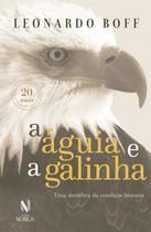 Livro - A Águia e a Galinha -