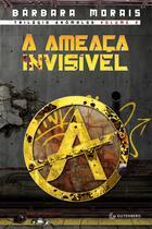 Livro - A ameaça invisível - Volume 2