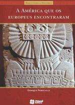 Livro - A América que os europeus encontraram -