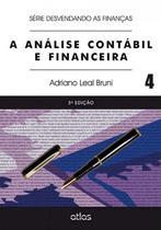 Livro - A Análise Contábil E Financeira - Vol. 4 (Série Desvendando As Finanças) -