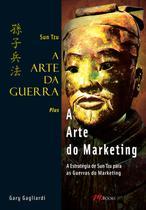 Livro - A Arte da Guerra - A Arte do Marketing - Sun Tzu -