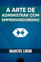 Livro - A Arte de Administrar com Empreendedorismo - Viseu