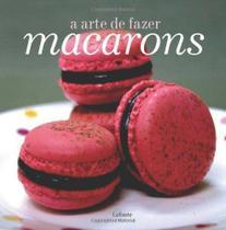 Livro - A arte de fazer macarons -