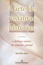 Livro - A arte de restaurar histórias -