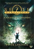Livro - A ascensão do colosso (Vol. 1 As sete maravilhas) -