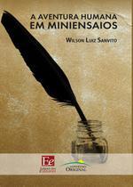 Livro - A Aventura Humana em Miniensaios -