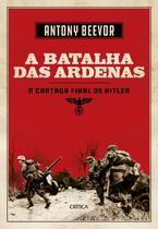 Livro - A batalha de Ardenas - A última cartada de Hitler
