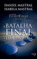 Livro - A BATALHA FINAL ESTA PROXIMA -