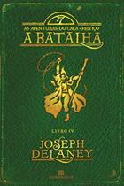 Livro - A batalha (Vol. 4 As aventuras do Caça-Feitiço) -