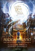 Livro - A Bela e a Fera: Perdida em um livro -