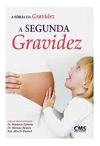 Livro a bíblia da gravidez - a segunda gravidez - Cms Editora