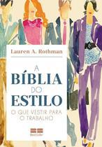 Livro - A bíblia do estilo: o que vestir para o trabalho -