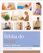 Livro - A BÍblia do Reiki -
