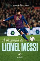 Livro - A biografia de Lionel Messi -