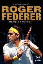 Livro - A biografia de Roger Federer -