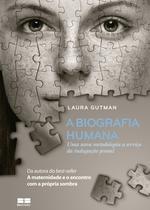 Livro - A biografia humana -