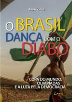 Livro - A Brasil dança com o diabo -