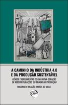Livro - A caminho da indústria 4.0 e da produção sustentável -