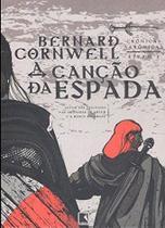 Livro - A canção da espada (Vol. 4 Crônicas Saxônicas) -