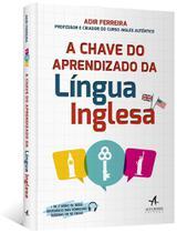 Livro - A Chave do Aprendizado da Língua Inglesa -