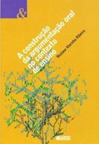 Livro - A construção da argumentação oral no contexto de ensino -