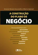 Livro - A construção do plano de negócio -