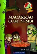 Livro - A Cozinha Dos Monstros - Macarrão Com Zumbi -