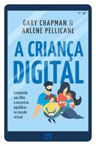 Livro - A criança digital -