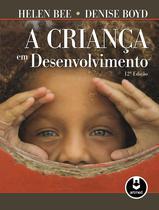 Livro - A Criança em Desenvolvimento -