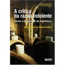 Livro - A crítica da razão indolente -