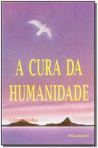 Livro - A Cura da Humanidade -