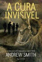 Livro - A cura invisível -