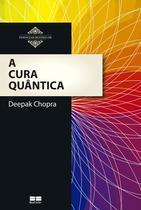 Livro - A cura quântica -