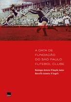 Livro - A data de fundação do São Paulo Futebol Clube -