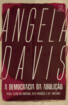 Livro - A democracia da abolição -