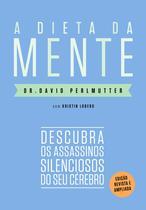 Livro - A dieta da mente (Edição revista e atualizada) -
