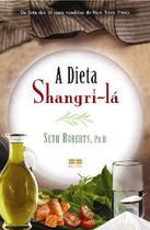 Livro - A dieta de Shangri-lá -