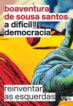 Livro - A difícil democracia -