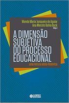 Livro - A dimensão subjetiva do processo educacional -